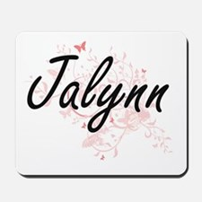 Jalynn Artistic Name Design with Butterf Mousepad