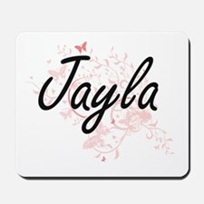 Jayla Artistic Name Design with Butterfl Mousepad
