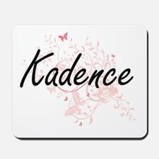 Kadence Artistic Name Design with Butter Mousepad