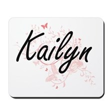 Kailyn Artistic Name Design with Butterf Mousepad