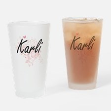 Karli Artistic Name Design with But Drinking Glass