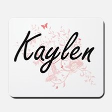 Kaylen Artistic Name Design with Butterf Mousepad