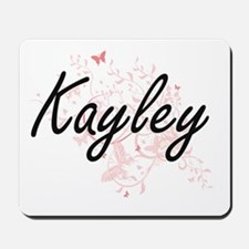 Kayley Artistic Name Design with Butterf Mousepad