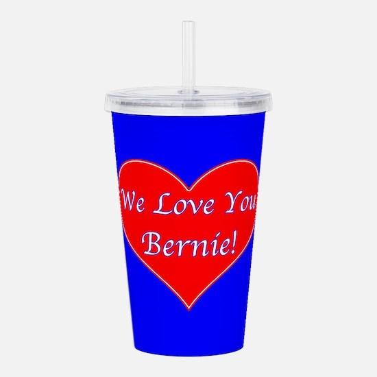 Love You Bernie Acrylic Double-wall Tumbler