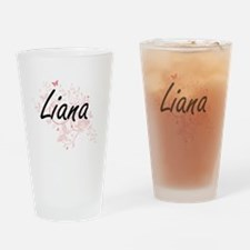 Liana Artistic Name Design with But Drinking Glass