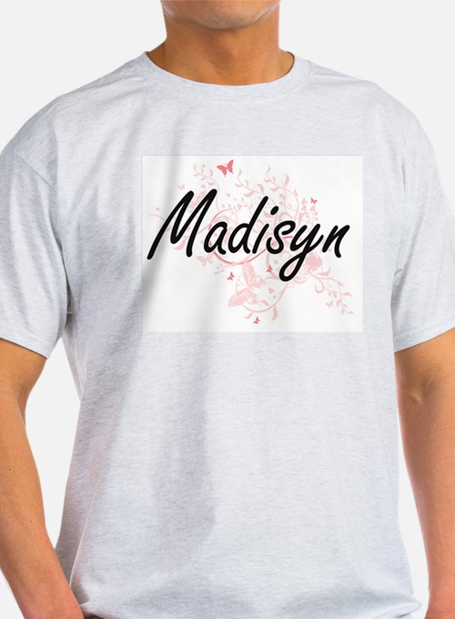 Madisyn Artistic Name Design with Butterfl T-Shirt