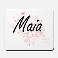 Maia Artistic Name Design with Butterfli Mousepad