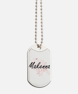 Makenna Artistic Name Design with Butterf Dog Tags