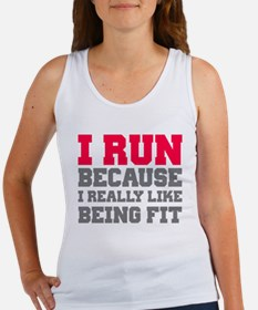 I run because i really like being fit Tank Top
