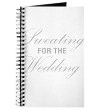 Sweating For The Wedding Journal