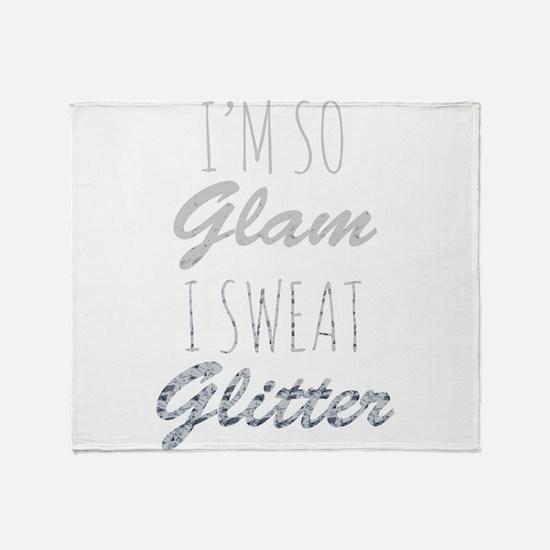 I'm So Glam I Sweat Glitter Throw Blanket