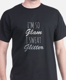 I'm So Glam I Sweat Glitter T-Shirt