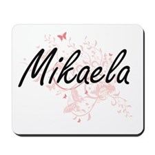 Mikaela Artistic Name Design with Butter Mousepad