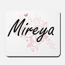 Mireya Artistic Name Design with Butterf Mousepad