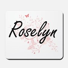 Roselyn Artistic Name Design with Butter Mousepad