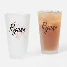 Ryann Artistic Name Design with But Drinking Glass