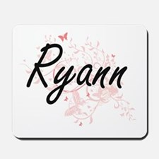 Ryann Artistic Name Design with Butterfl Mousepad