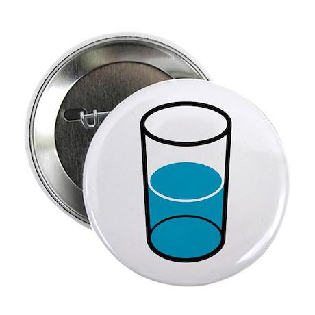 (Half Empty or Full) Button