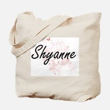 Shyanne Artistic Name Design with Butterf Tote Bag