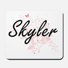 Skyler Artistic Name Design with Butterf Mousepad