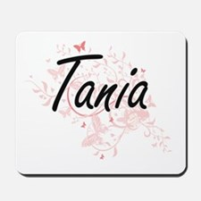 Tania Artistic Name Design with Butterfl Mousepad