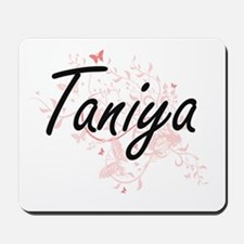 Taniya Artistic Name Design with Butterf Mousepad