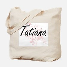 Tatiana Artistic Name Design with Butterf Tote Bag