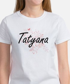 Tatyana Artistic Name Design with Butterfl T-Shirt