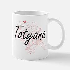 Tatyana Artistic Name Design with Butterflies Mugs