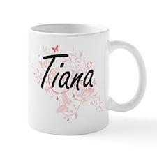 Tiana Artistic Name Design with Butterflies Mugs
