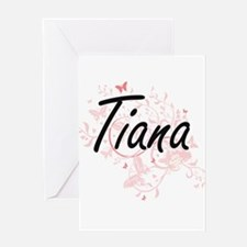 Tiana Artistic Name Design with But Greeting Cards