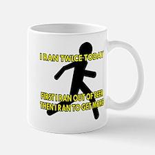 I Ran Twice Today Mug