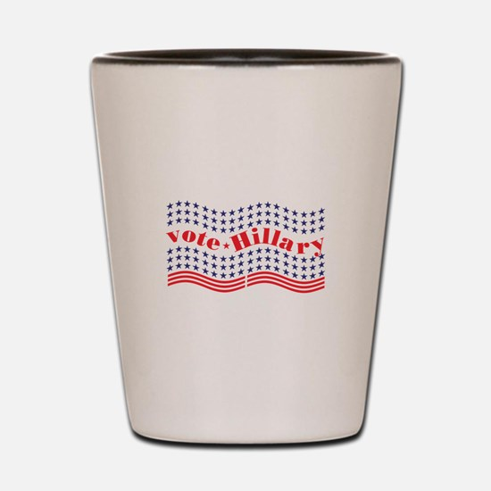 vote hillary Shot Glass
