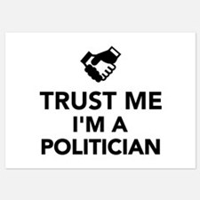 Trust me I'm a Politician 5x7 Flat Cards