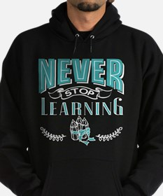 Never stop learning Hoodie (dark)