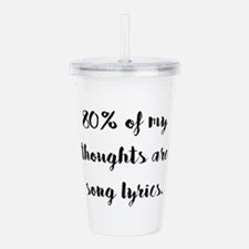 80% of My Thoughts Are Acrylic Double-wall Tumbler