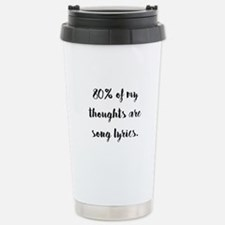 80% of My Thoughts Are Travel Mug
