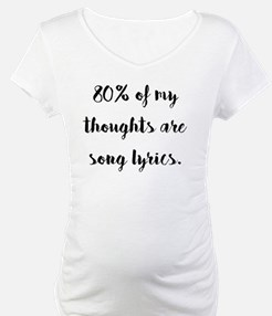 80% of My Thoughts Are Song Lyri Shirt