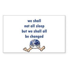 We Shall Not All Sleep Rectangle Decal