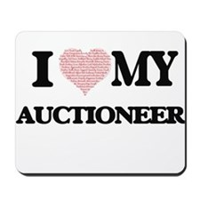 I love my Auctioneer (Heart Made from Wo Mousepad