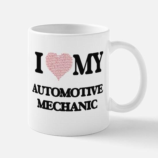 I love my Automotive Mechanic (Heart Made fro Mugs