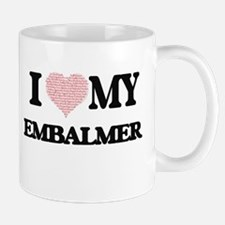 I love my Embalmer (Heart Made from Words) Mugs