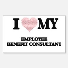 I love my Employee Benefit Consultant (Hea Decal