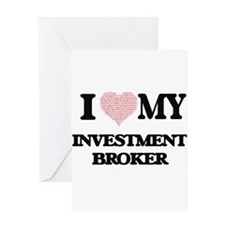 I love my Investment Broker (Heart Greeting Cards