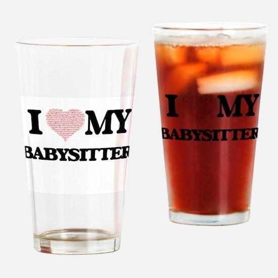 I love my Babysitter (Heart Made fr Drinking Glass