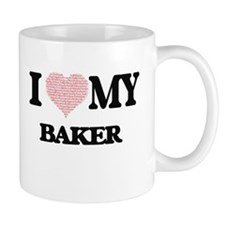 I love my Baker (Heart Made from Words) Mugs