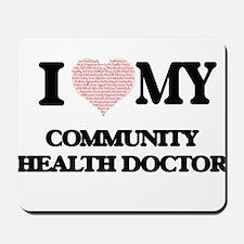 I love my Community Health Doctor (Heart Mousepad