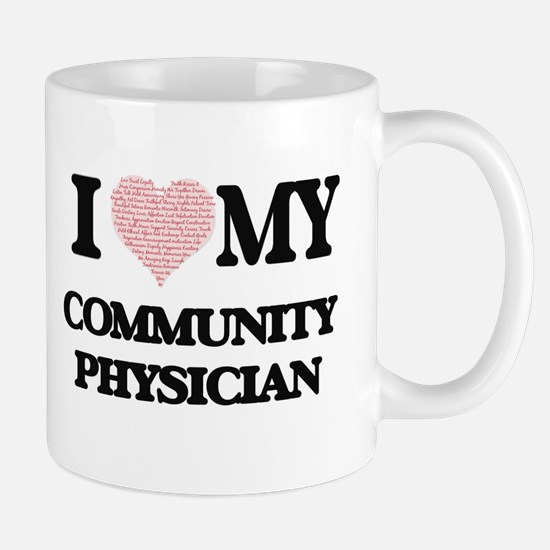 I love my Community Physician (Heart Made fro Mugs