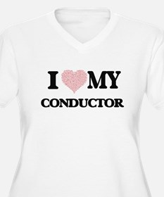 I love my Conductor (Heart Made Plus Size T-Shirt