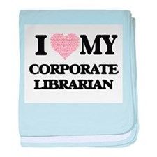 I love my Corporate Librarian (Heart baby blanket